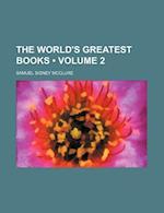 The World's Greatest Books (Volume 2) af Samuel Sidney Mcclure