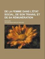 de La Femme Dans L'Etat Social, de Son Travail Et de Sa Remuneration; Discours