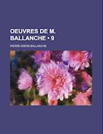Oeuvres de M. Ballanche (9) af Pierre-Simon Ballanche