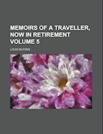 Memoirs of a Traveller, Now in Retirement Volume 5