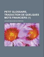 Petit Glossaire, Traduction de Quelques Mots Financiers (1)