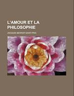 L'Amour Et La Philosophie af Jacques Berriat-Saint-Prix