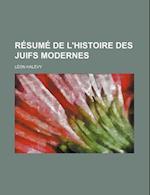 Resume de L'Histoire Des Juifs Modernes af Leon Halevy, L. on Hal Vy