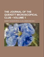 The Journal of the Quekett Microscopical Club (Volume 1 ) af Quekett Microscopical Club