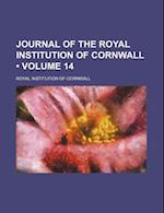 Journal of the Royal Institution of Cornwall (Volume 14 ) af Royal Institution of Cornwall