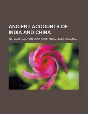 Bog, paperback Ancient Accounts of India and China af Abu Zayd Hasan Ibn Yazid Sirafi