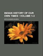 Indian History of Our Own Times (Volume 1-3 ) af Satya Chandra Mukerji