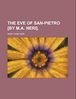 The Eve of San-Pietro [By M.A. Neri]. af Mary Anne Neri