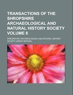 Transactions of the Shropshire Archaeological and Natural History Society Volume 6 af Shropshire Archaeological Society