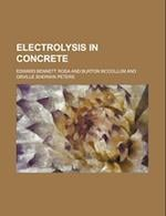 Electrolysis in Concrete af Edward Bennett Rosa