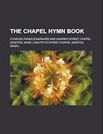The Chapel Hymn Book af Charles Francis Barnard
