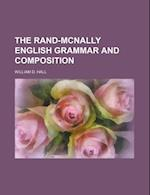 The Rand-McNally English Grammar and Composition af William D. Hall