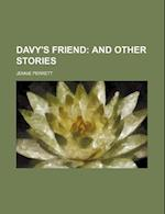 Davy's Friend; And Other Stories af Jennie Perrett