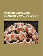 War and Armament Loans of Japan Volume 4