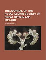 The Journal of the Royal Asiatic Society of Great Britain and Ireland af Trubner and Co