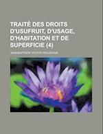 Traite Des Droits D'Usufruit, D'Usage, D'Habitation Et de Superficie (4 )