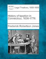 History of Taxation in Connecticut, 1636-1776.
