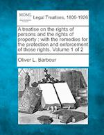 A Treatise on the Rights of Persons and the Rights of Property af Oliver L. Barbour