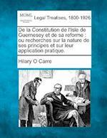 de La Constitution de L'Isle de Guernesey Et de Sa Reforme