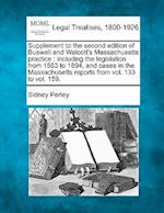 Supplement to the Second Edition of Buswell and Walcott's Massachusetts Practice af Sidney Perley