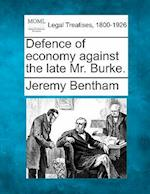 Defence of Economy Against the Late Mr. Burke.