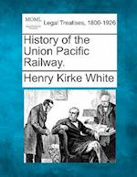 History of the Union Pacific Railway. af Henry Kirke White