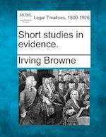 Short Studies in Evidence.