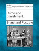 Crime and Punishment. af Blanchard Fosgate