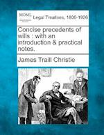 Concise Precedents of Wills af James Traill Christie