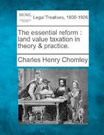 The Essential Reform af Charles Henry Chomley