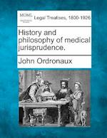 History and Philosophy of Medical Jurisprudence.