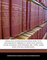 Making Appropriations for the Legislative Branch for the Fiscal Year Ending September 30, 1994, and for Other Purposes.