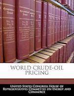 World Crude-Oil Pricing