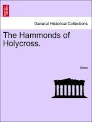 The Hammonds of Holycross.