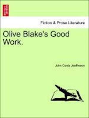 Olive Blake's Good Work.