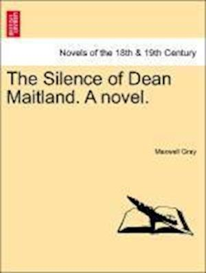 The Silence of Dean Maitland. a Novel.