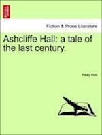 Ashcliffe Hall af Emily Holt