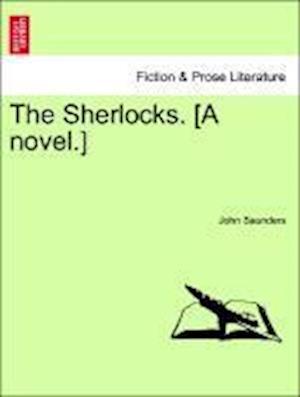 The Sherlocks. [A novel.]