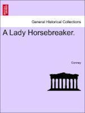 A Lady Horsebreaker.