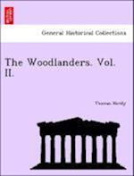 The Woodlanders. Vol. II.