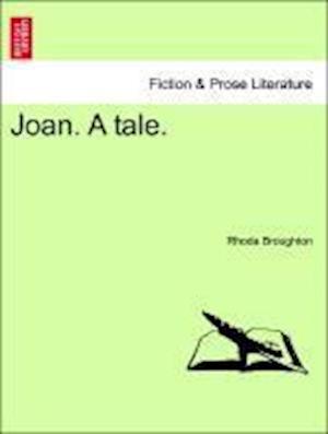 Joan. A tale.