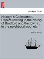 Holroyd's Collectanea