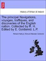 The Principal Navigations, Voyages, Traffiques, and Discoveries of the English Nation. Collected by R. H. Edited by E. Goldsmid. L.P. Vol. V. af Richard Hakluyt, Edmund Marsden Goldsmid
