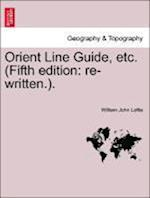 Orient Line Guide, etc. (Fifth edition: re-written.).