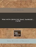 War with Devils by Jsaac Ambrose ... (1674)