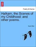 Halkam, the Scenes of My Childhood