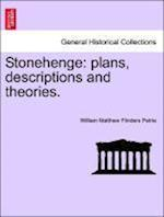 Stonehenge: plans, descriptions and theories.