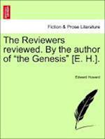 The Reviewers Reviewed. by the Author of