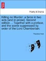 Killing No Murder af Theodore Hook