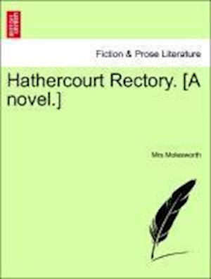 Hathercourt Rectory. [A novel.]